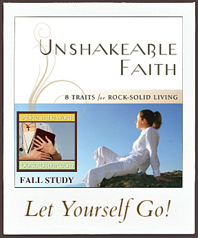 Unshakeable Faith Week 3