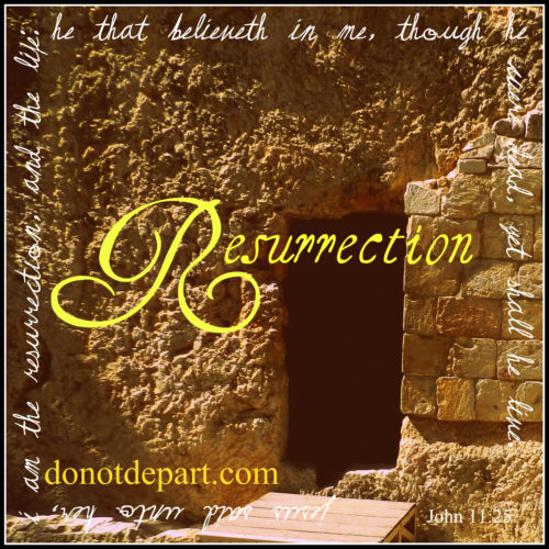 Resurrection Series on www.donotdepart.com