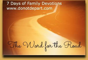 Family devotions, travel