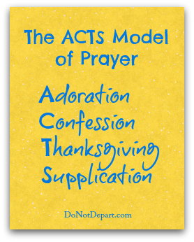 ACTS model of prayer - DoNotDepart.com