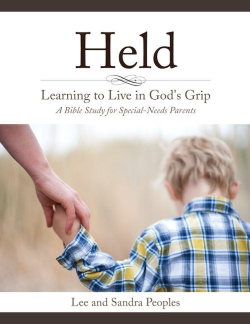 Held: Learning to Live in God's Grip by Lee and Sandra Peoples