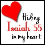 Hiding Isaiah 55 in my heart (DoNotDepart.com)
