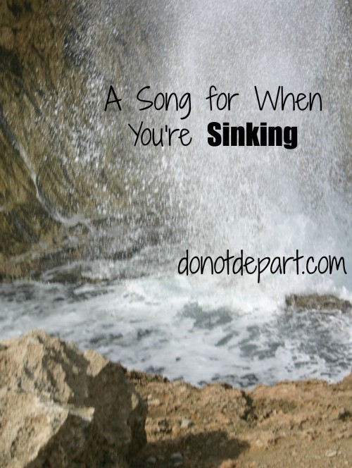 A Song for When You're Sinking