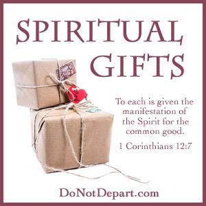 Spiritual Gifts - DoNotDepart.com