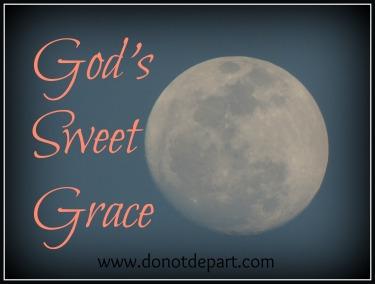 God's Sweet Grace