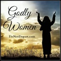 Godly-Women-DoNotDepart