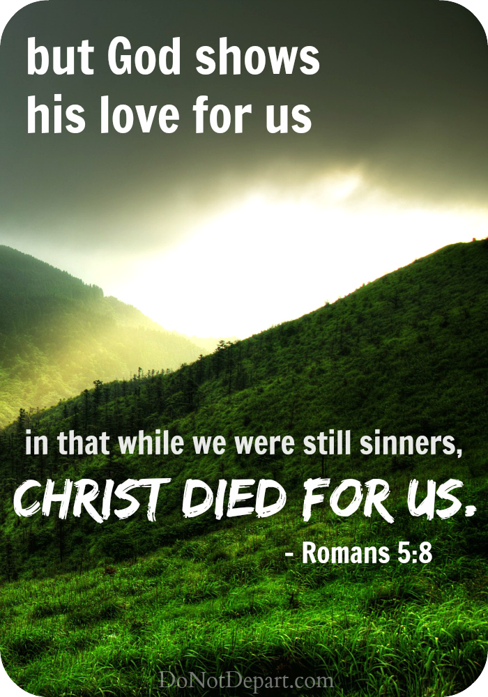 Do you believe that God loves you? God has shown you unfathomable love in His Son Jesus Christ.