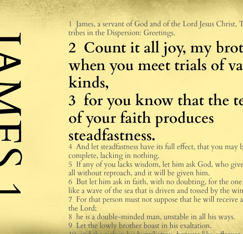 When trials come – James 1:2-3 {Memory verse}