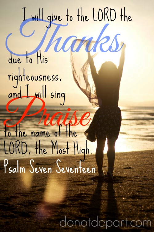 Thanks and Praise to the Lord – Psalm 7:17