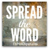 Visit DoNotDepart.com for more shareable scripture graphics! #SpreadTheWord