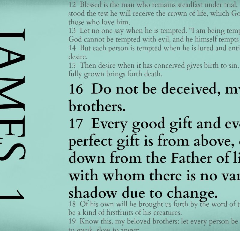 God gives perfectly – James 1:16-17 {Memory verse}