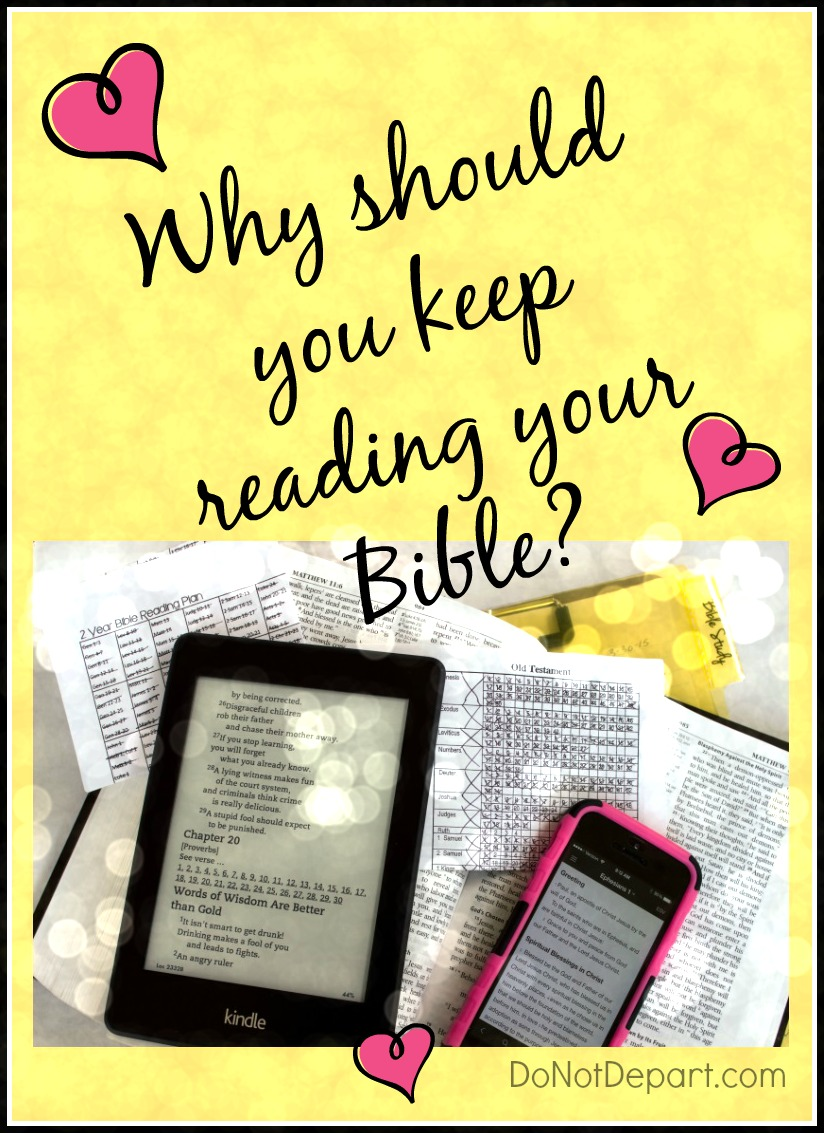 Why Keep Reading Your Bible?