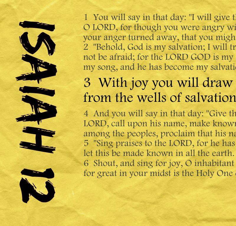 God's grace never runs dry {Memorizing Isaiah 12}