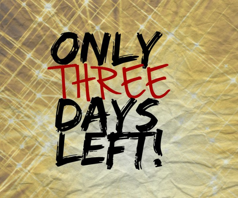 only-three-days-left