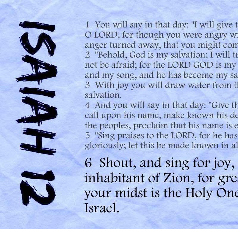 Something to shout about {Memorizing Isaiah 12}