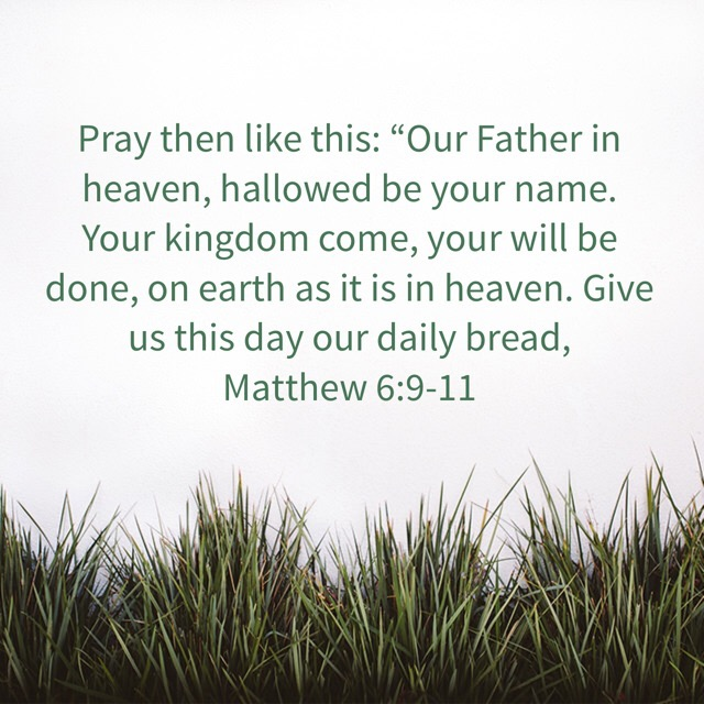 The Lord's Prayer or Ours? – Memorizing Matthew 6:9-11