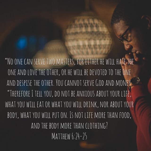 Heart Choices – Memorizing Matthew 6:24-25