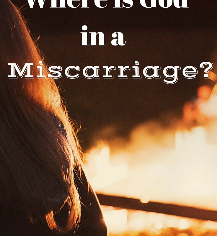 Where is God In A Miscarriage?