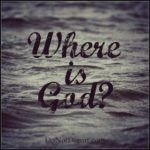Where is God when you suffer? A month long series at Do Not Depart.