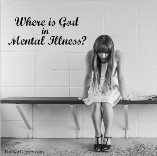 Where is God in Mental Illness?