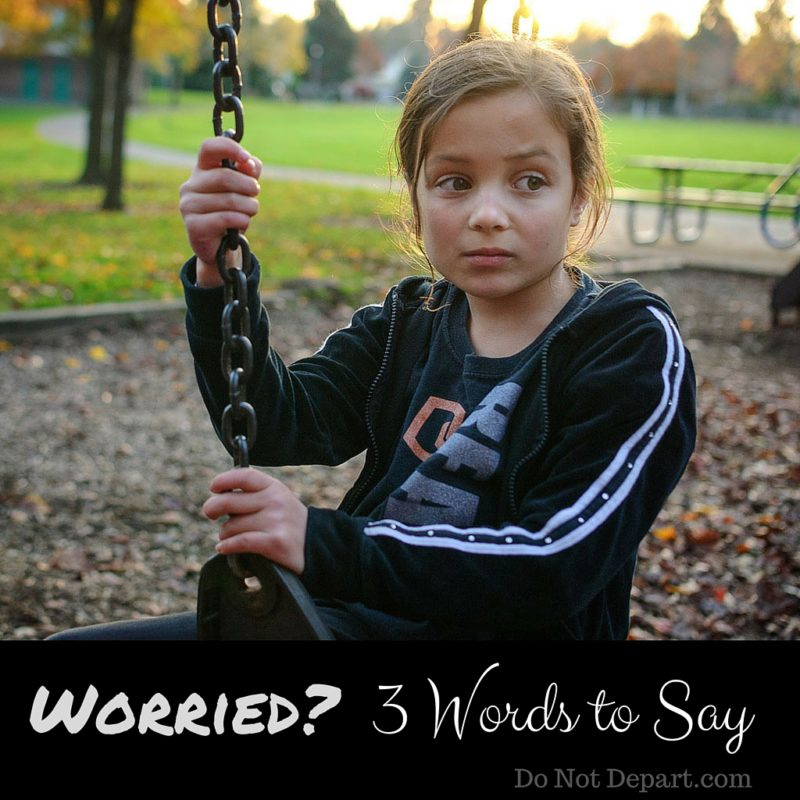 Worried-3-Words-to-Say