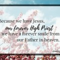 Jesus, Our Forever High Priest