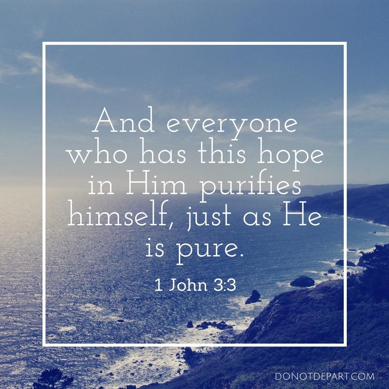 Hope in Jesus is Hope that Purifies