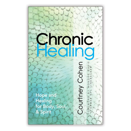 Chronic Healing by Courtney Cohen