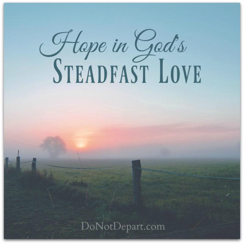 Hope in God's Steadfast Love