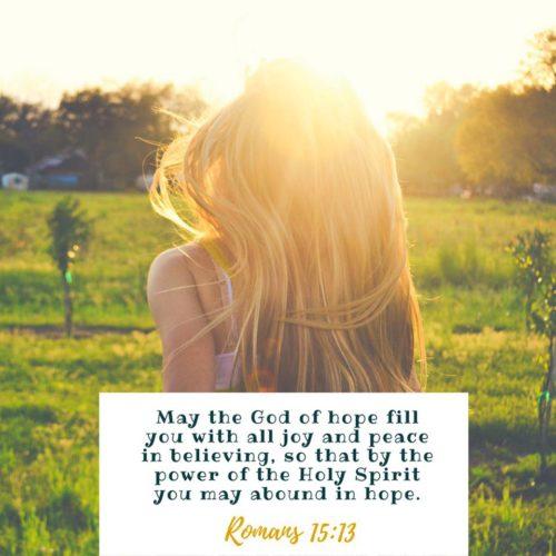 Abound in hope, friends!