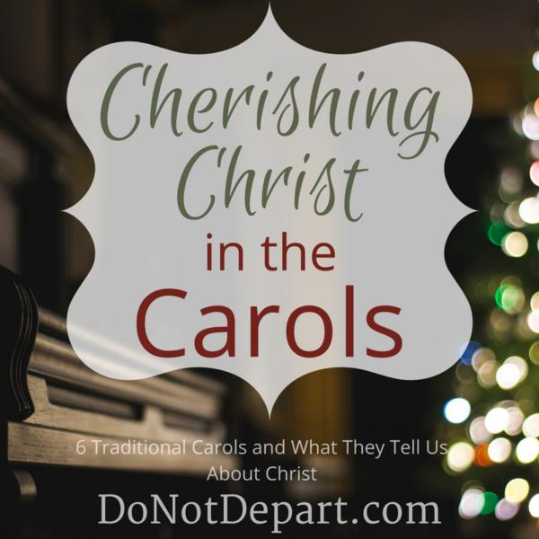 Cherishing Christ in the Carols: Series Wrap Up
