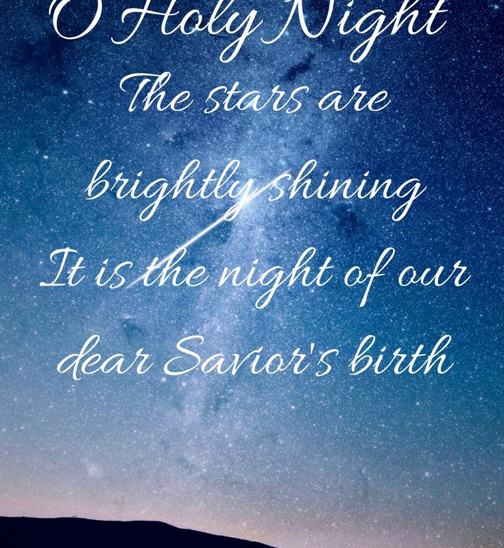 O Holy Night – Reminders from this Beautiful Christmas Carol