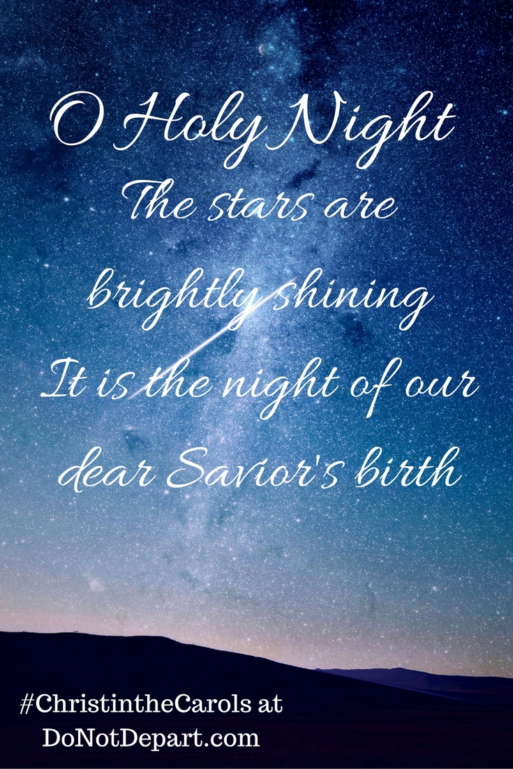 O Holy Night - Find Christ in the Carols This Christmas at Do Not Depart