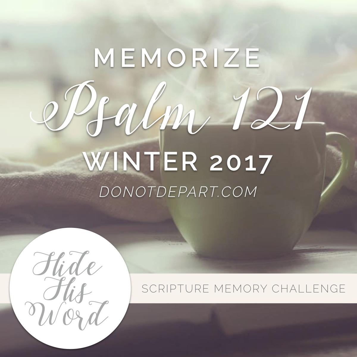 Memorize Psalm 121