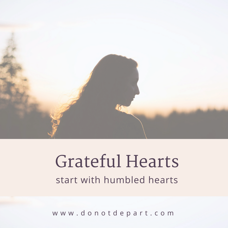Grateful Hearts Start with Humble Hearts