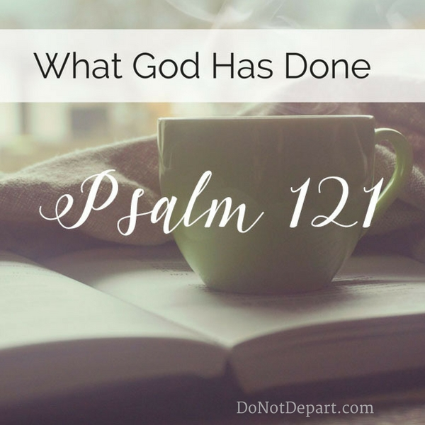 God-has-done-Psalm-121
