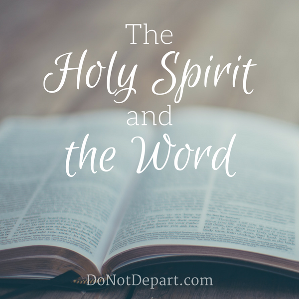 The Holy Spirit and the Word