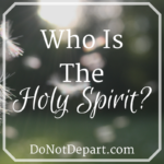 Who is the Holy Spirit? A month long series examining the person and works of the Holy Spirit