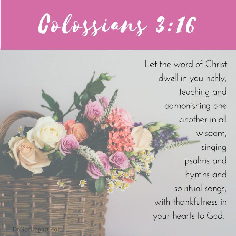 Do It; Receive It {Memorizing Colossians 3:16}