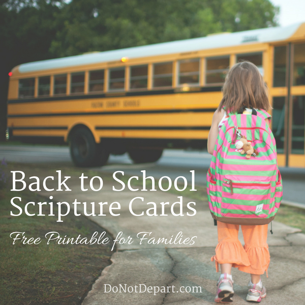 Back to School Scripture Cards - A Free Printable for Families. Print out these scripture cards, write an encouraging note on the back, and tuck them in your child's lunch or bag.