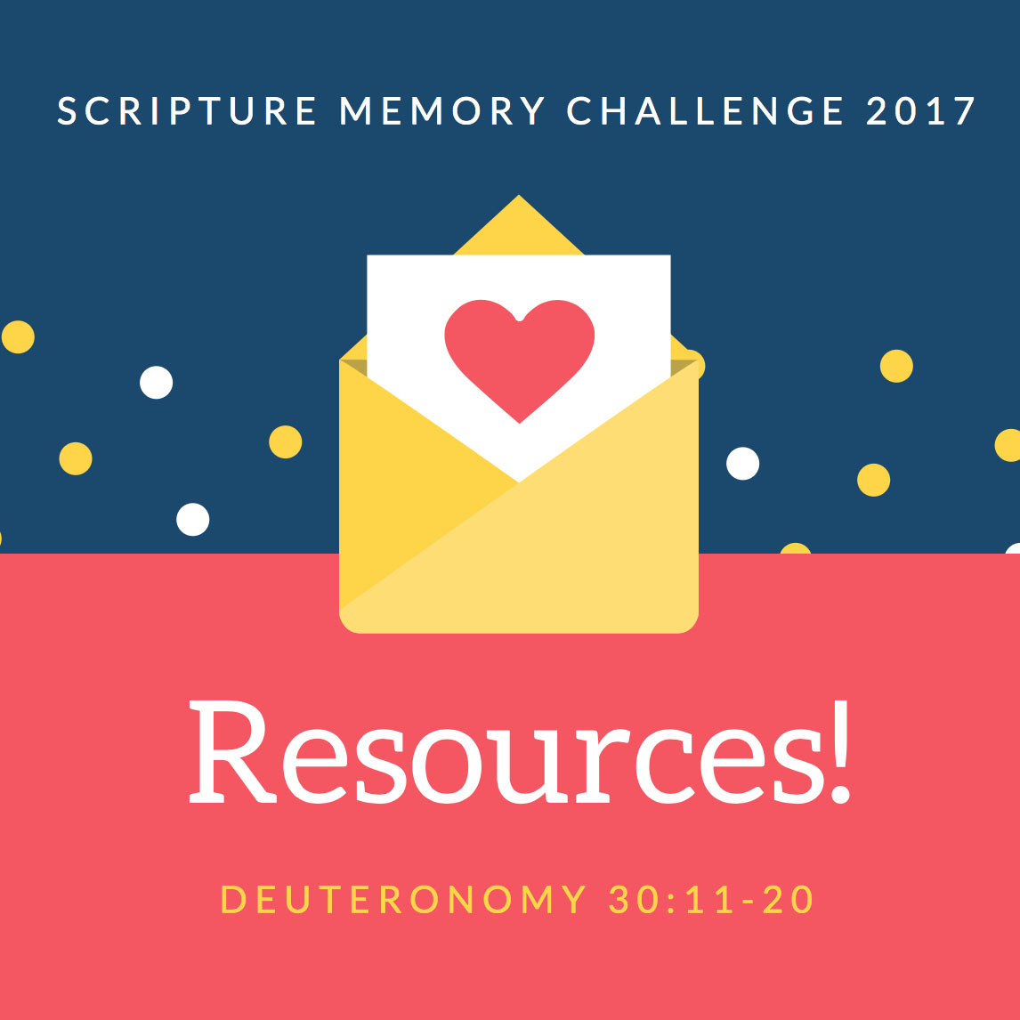 Resources to Memorize Deuteronomy 30 {Printables}