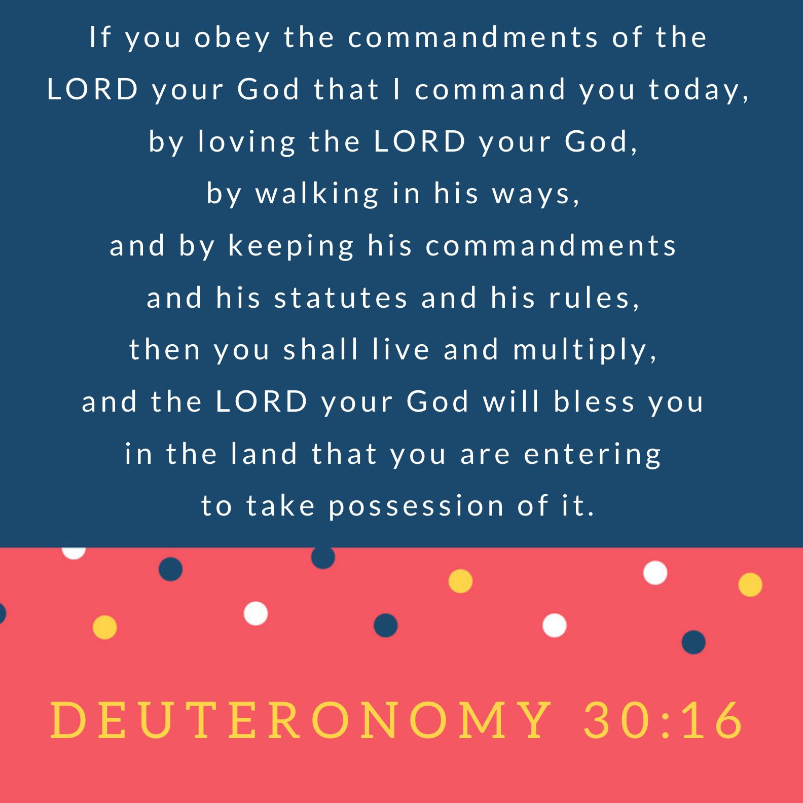 If You – Memorize Deuteronomy 30:16