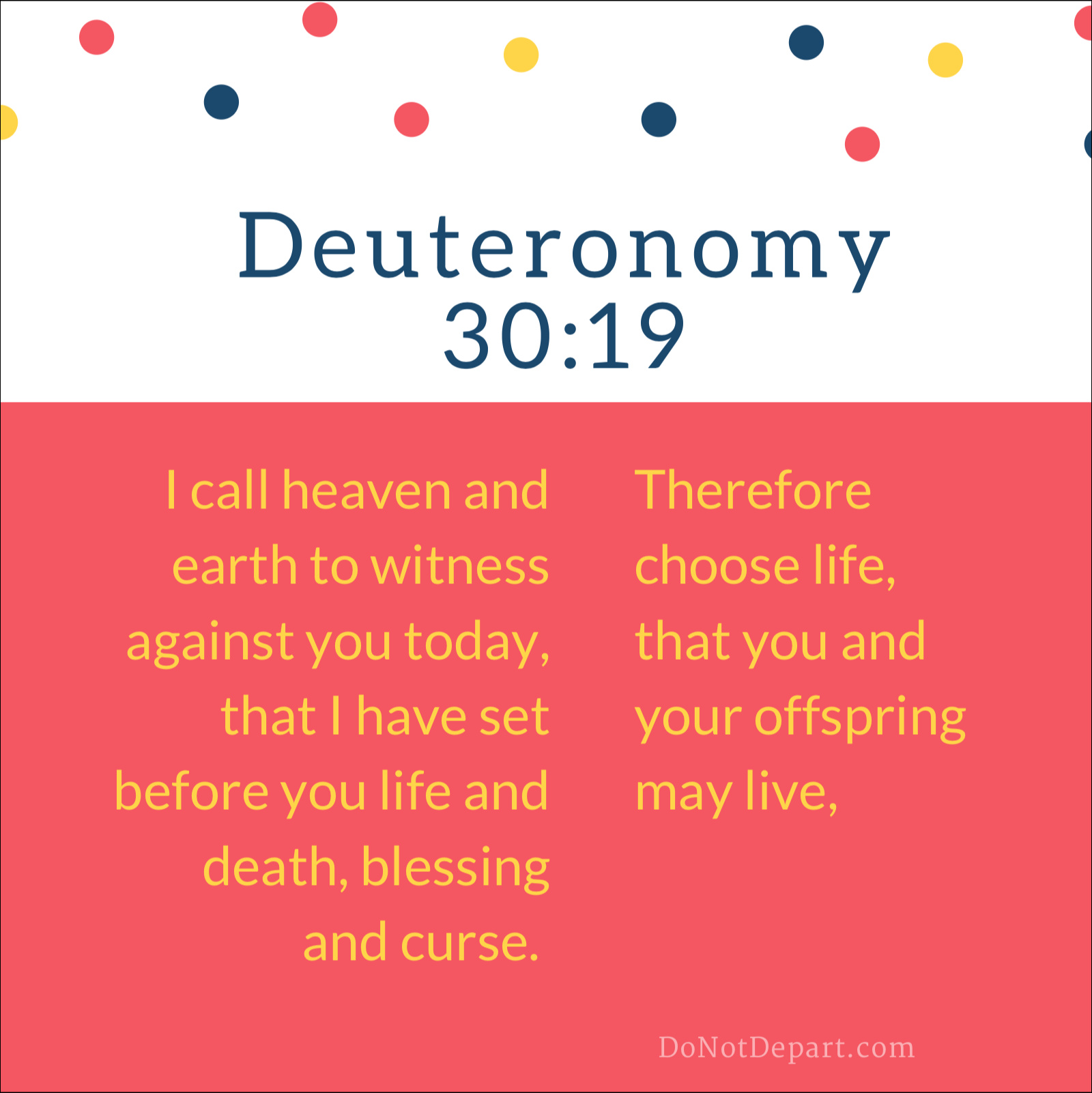 Watch Your Decision – Memorize Deuteronomy 30:19
