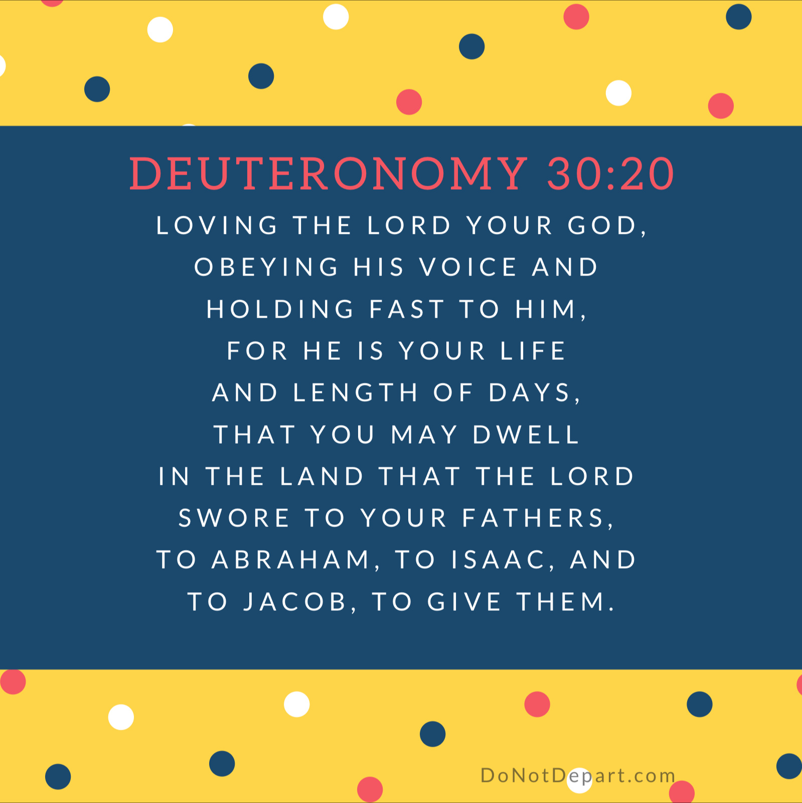Life, Length, and Land – Memorize Deuteronomy 30:20