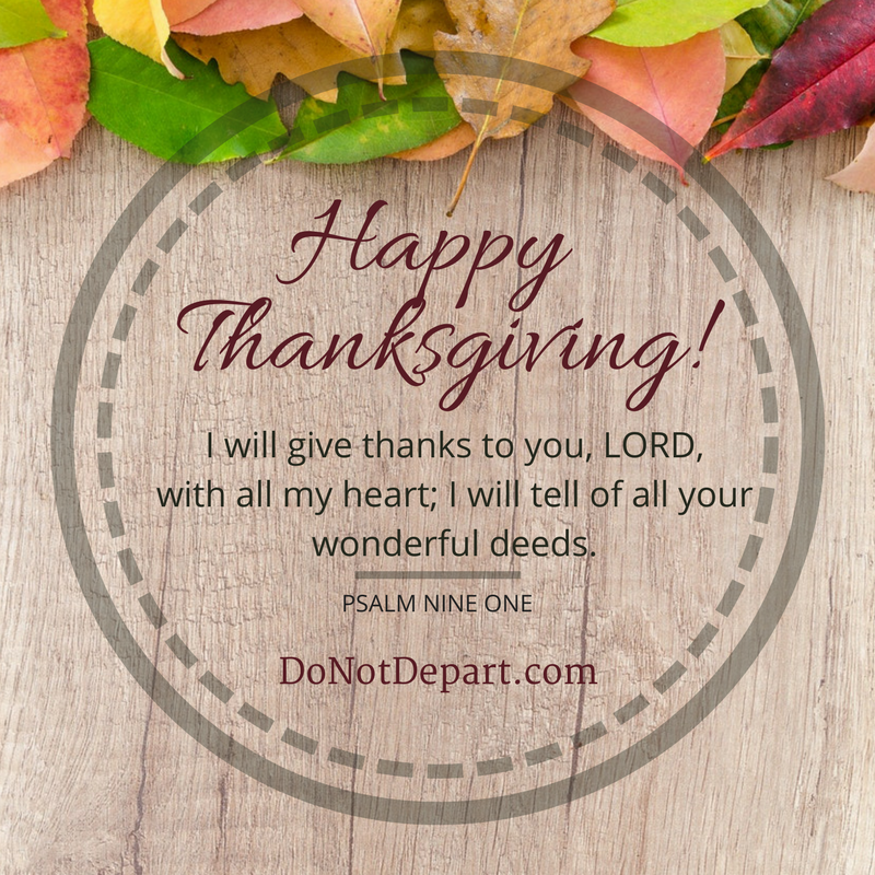 Happy Thanksgiving Bible verse from DoNotDepart.com