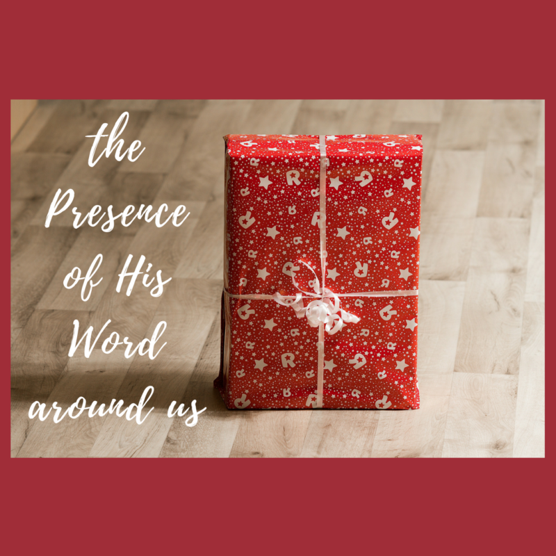 The Presence of the Word Among Us